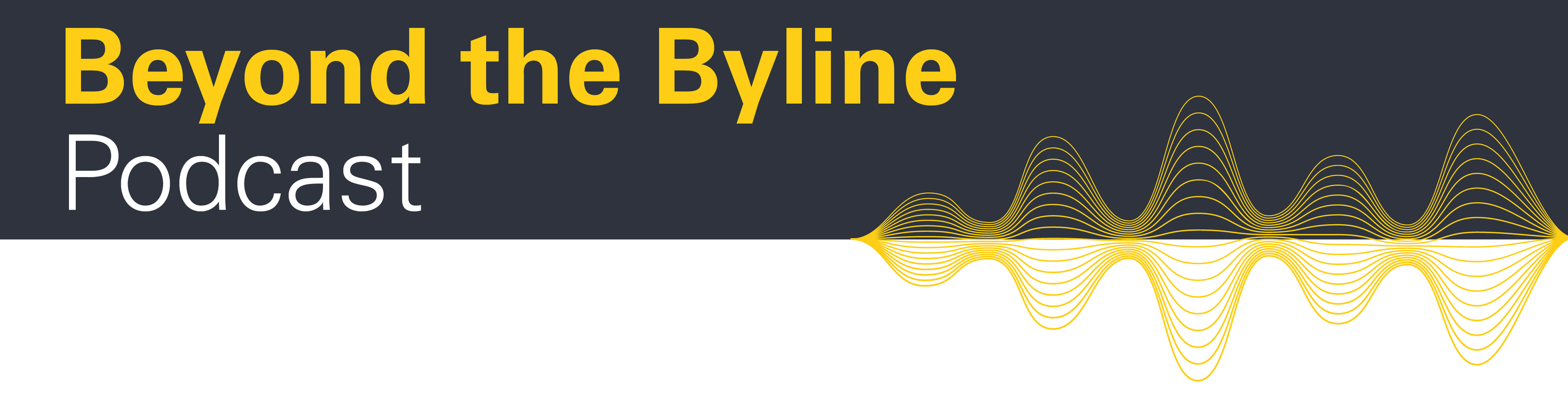 Beyond the Byline Section Header Image