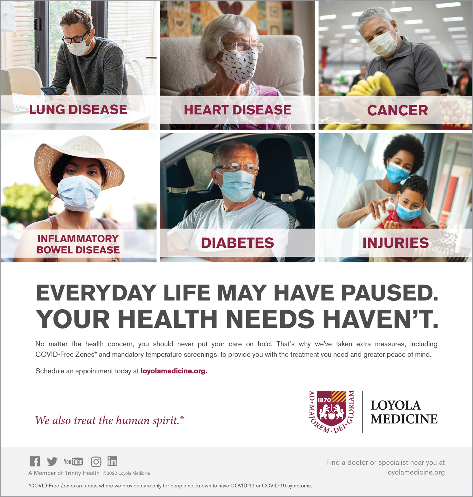 An ad by Loyola Medicine in the Chicago area telling patients they shouldn't put care on hold during the COVID-19 pandemic.