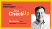 The Check Up: Tim Barry of VillageMD