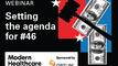 Webinar: Setting the agenda for #46