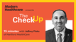 The Check Up: Jeffrey Flaks of Hartford HealthCare
