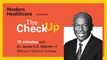 The Check Up: Dr. James E.K. Hildreth of Meharry Medical College