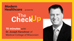 The Check Up: Dr. Joseph Kerschner of the Medical College of Wisconsin