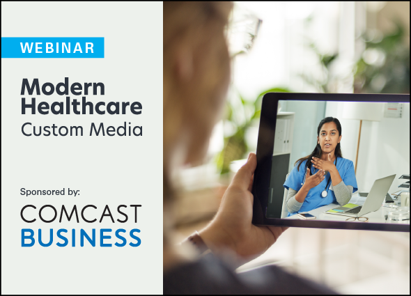 Modern Healthcare Comcast Business Custom Telemedicine Webinar
