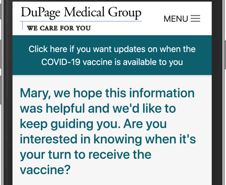 """A phone screen showing the question, """"Mary we hope this information was helpful and we'd like to keep guiding you. Are you interested in knowing when it's your turn to receive the vaccine?"""""""