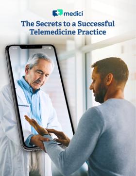 the secrets to a successful telemedicine practice medici thumbnail image