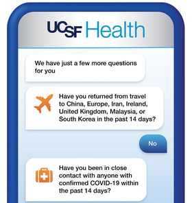 An example of a UCSF chatbot conversation screening employees for COVID-19