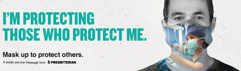 """An ad showing a man wearing a mask with the slogan: """"I'm protecting those who protect me. Mask up to protect others."""""""